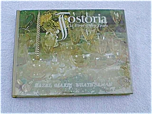 Fostoria Book:  It's First 50 Years (Image1)