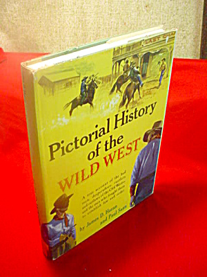 Pictorial History Wild West Horan & Sann
