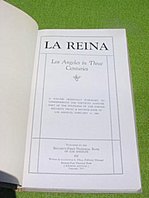 Los Angeles History In 3 Centuries La Reina