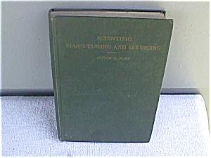 Scientific Piano Tuning & Servicing 1947 Book (Image1)