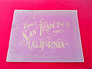 Views Of San Francisco And California 1905