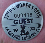 1974 U.S. Women's Open Golf Guest Pinback