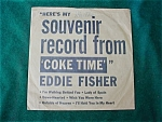 Click here to enlarge image and see more about item dmus13: Eddie Fisher Coke Time Souvenir 45 Record