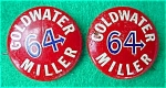 Click here to enlarge image and see more about item dpol12: (2) Goldwater/Miller '64 Campaign Pinbacks