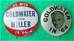 Click here to enlarge image and see more about item dpol14: Pr. of Goldwater Political Pinbacks