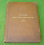 1909 U.S. Army Small Arms Firing Manual