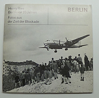 Berlin Airlift Blockade By Henry Reis