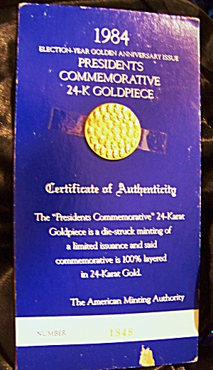 Presidential Commemorative 24-k Goldpiece 1984. Numbered.