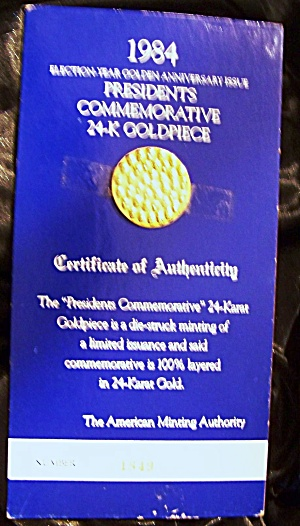 Presidential Commemorative 24-k Goldpiece 1984. Numbered