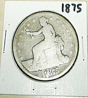 1875 U.S. Trade silver Dollar (Image1)