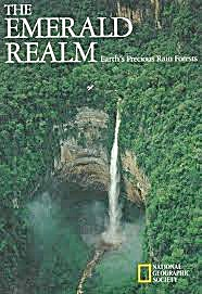 The Emerald Realm: Earth's Precious Rainforests. Hc With Dj Fine Cond
