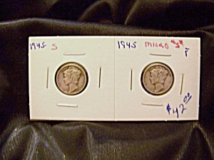 Pair Of 1945 Mercury Dimes, Wartime, 1945-s And 1945 Micro S