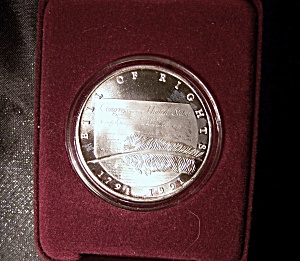 Bill Of Rights Silver Coin 1991 200th. Anniversary .999 Fine Silver.