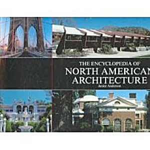The Encyclopedia Of North American Architecture. Hc