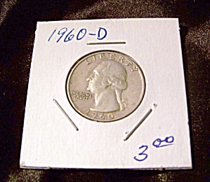 Washington Quarter 1960-d 90% Silver.