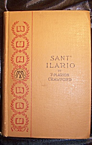Sant' Ilario, by F. Marion Crawford, 1893 hardcover. (Image1)