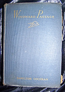Windward Passage. A Novel. 1942  stated First Edition. (Image1)