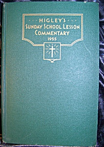 Higley's Sunday School Lesson Commentary 1955