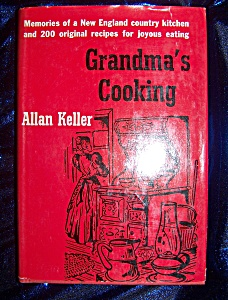 Grandma's Cooking. 1955 Hc With Dj. Allen Keller.