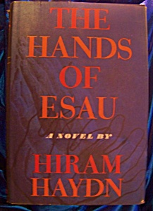 The Hands Of Esau By Hiram Haydn 1962 Hc With Dj