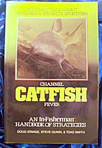 Channel Catfish Fever. Stated 1st. edition. softcover. (Image1)