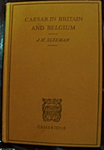 Caesar in Britain and Belgium 1963 HC by J.H. Sleeman (Image1)