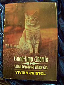 Good Time Charlie stated First Edition HC with DJ by Vivian Cristol (Image1)