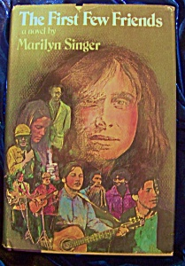 The First Few Friends stated 1st edition by Marilyn Singer (Image1)