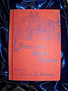 Favorite Short Stories 1958 Hc Edited By Lewis G. Sterner
