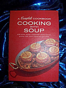 A Campbell Cookbook Cooking with Soup. HC spiral bound. (Image1)