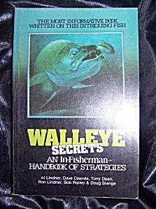 Walleye Secrets An In-Fisherman Book of Strategies. (Image1)