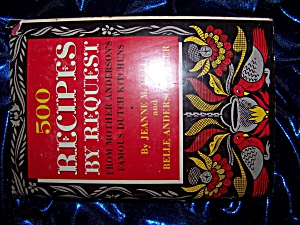 500 Recipes By Request By Jeanne M. Hall 1948 Hc With Dj.