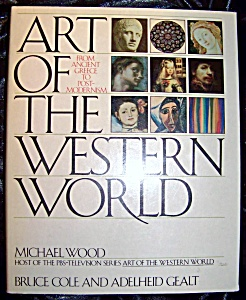 Art of the Western World. Michael Wood. 1989 HC with DJ (Image1)