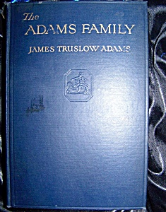The Adams Family by James Truslow Adams 1930 HC (Image1)