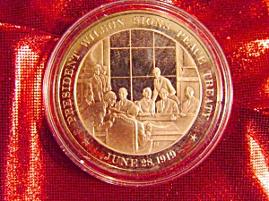 Bronze Coin: President Wilson Signs Peace Treaty