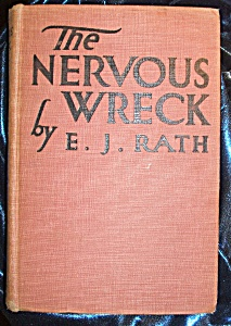 The Nervous Wreck by E.J. Rath. (Image1)