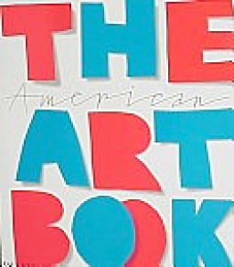 The American Art Book By Phaidon Press