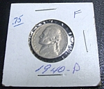 Click here to enlarge image and see more about item 041408005: Jefferson Nickel 1940-P F