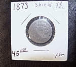 Click here to enlarge image and see more about item 052708010: U.S. Shield Nickel 1873