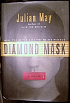 Click here to enlarge image and see more about item 060308002: Diamond Mask - Book Two Of The Galactic Milieu Trilogy (Hardcover)
