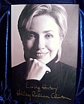 Click here to enlarge image and see more about item 060608004: Living History, by Hillary Rodham Clinton 1st. edition HC with DJ