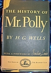 The History of Mr. Polly by H.G. Wells 1941 HC with DJ