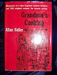Click here to enlarge image and see more about item 082708010: Grandma's Cooking. 1955 HC with DJ. Allen Keller.