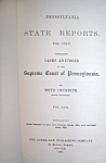 Penn. State Reports Supreme Court of Pennsylvania  1899