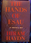 Click here to enlarge image and see more about item 090308002: The Hands of Esau by Hiram Haydn 1962 HC with DJ