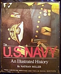 Click here to enlarge image and see more about item 090308007: The U.S. Navy. An Illustrated History. 1977 hardcover with slipcase.
