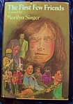 Click here to enlarge image and see more about item 090608006: The First Few Friends stated 1st edition by Marilyn Singer