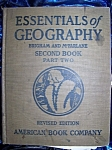 Click here to enlarge image and see more about item 091108001: Essentials of Geography Second Book Part Two 1920 HC