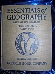 Click here to enlarge image and see more about item 091108002: Essentials of Geography First Book Part Two 1925 HC