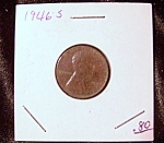 Click here to enlarge image and see more about item 091408035: Lincoln Penny 1946 S